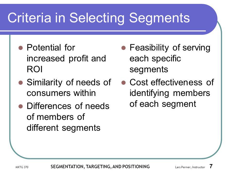 Criteria in Selecting Segments