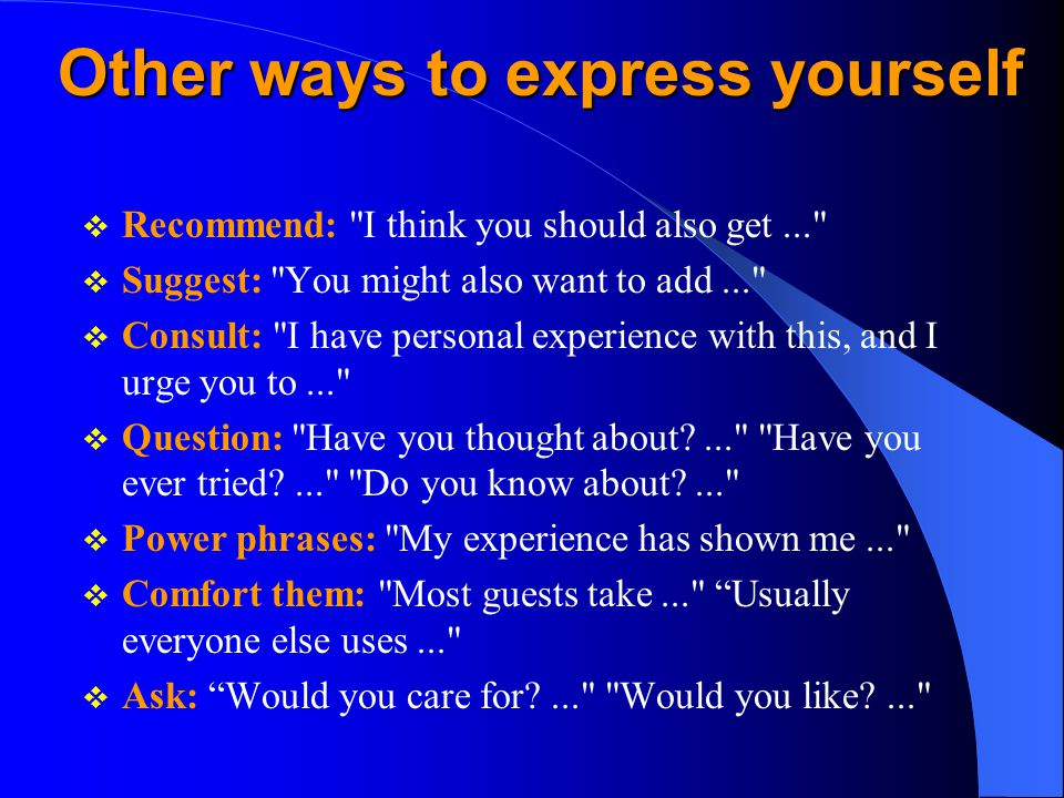 Other ways to express yourself