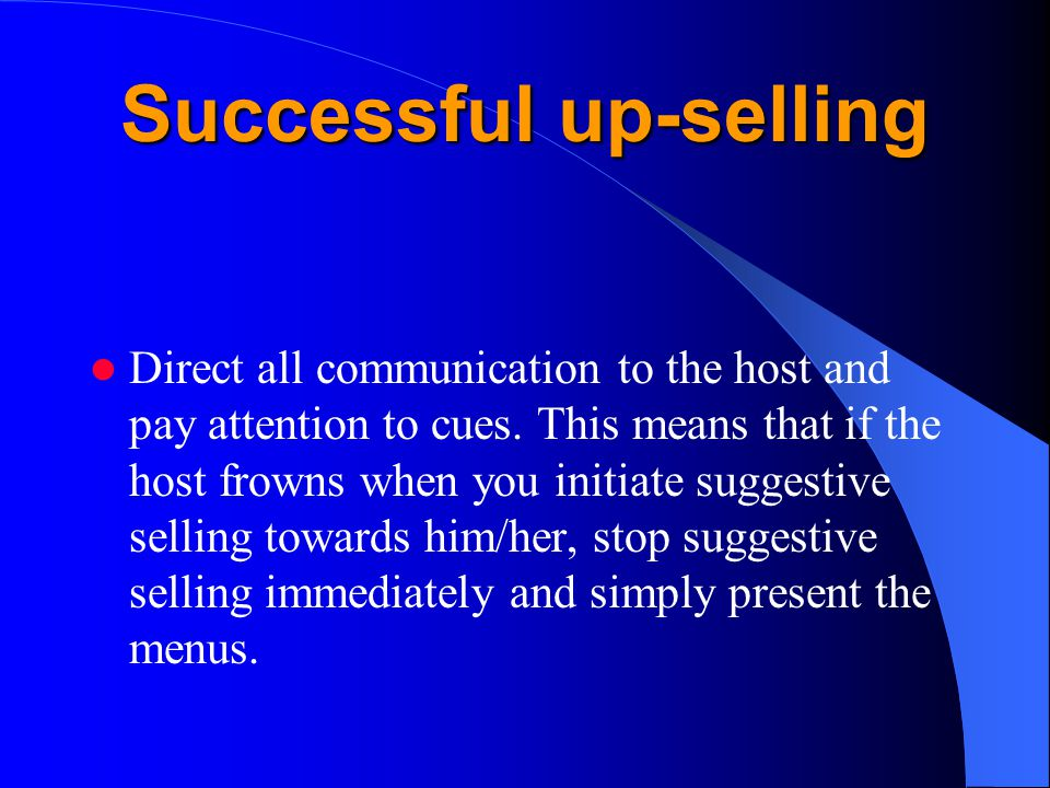 Successful up-selling
