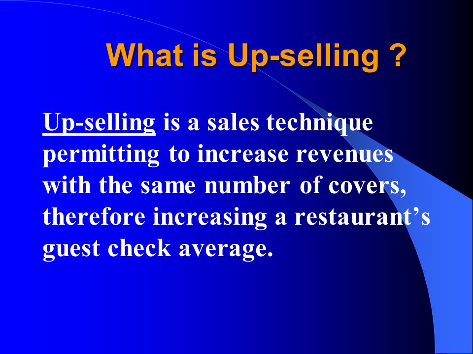What is Up-selling