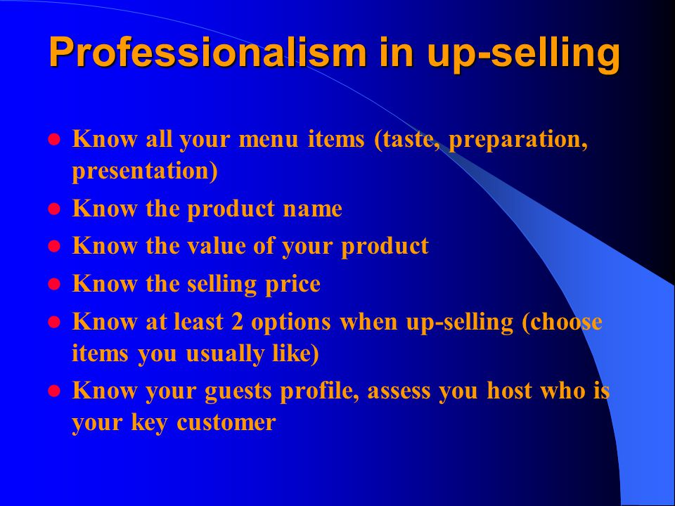 Professionalism in up-selling