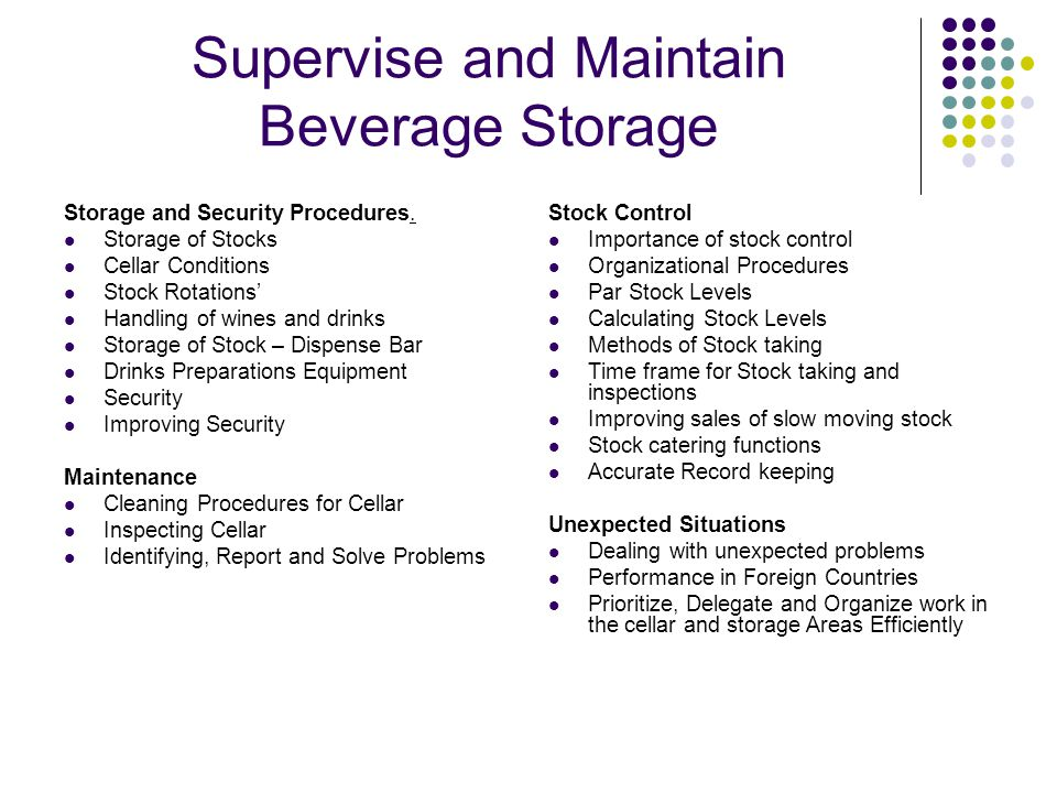 Supervise and Maintain Beverage Storage