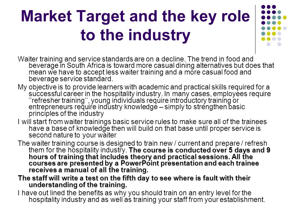 Market Target and the key role to the industry