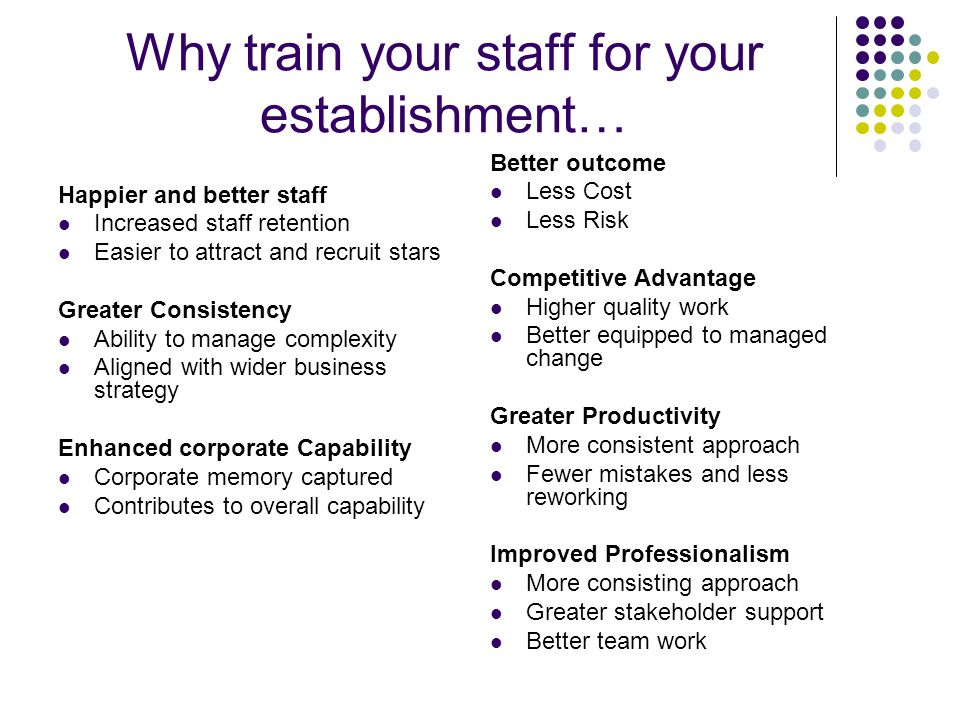 Why train your staff for your establishment…