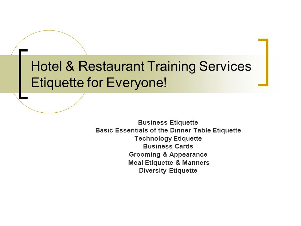 Hotel & Restaurant Training Services Etiquette for Everyone!