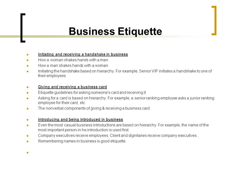 Business Etiquette Initiating and receiving a handshake in business
