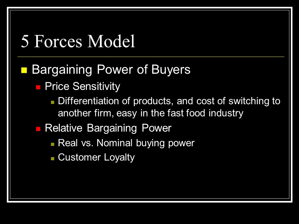 5 Forces Model Bargaining Power of Buyers Price Sensitivity