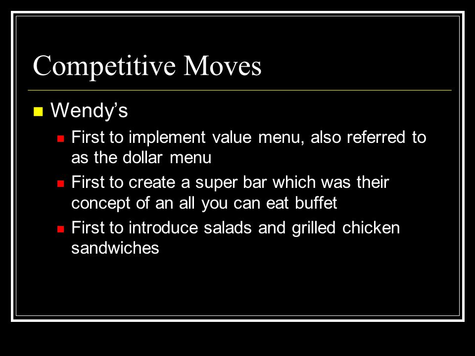 Competitive Moves Wendy's