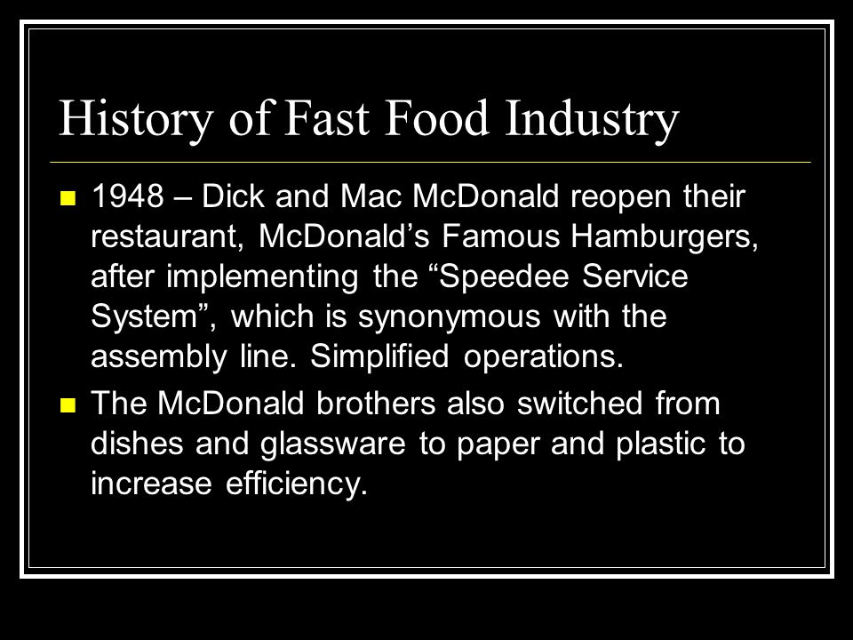 History of Fast Food Industry