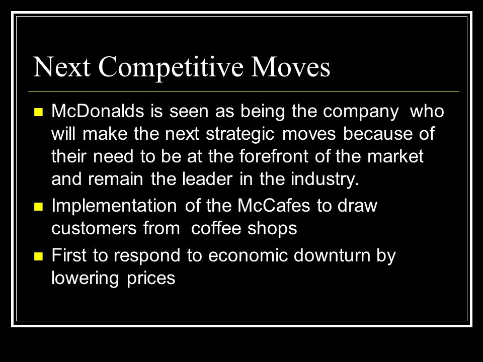 Next Competitive Moves