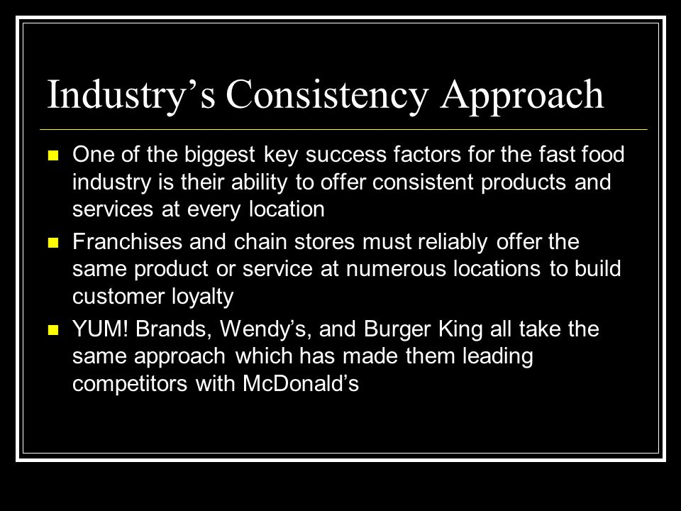 Industry's Consistency Approach