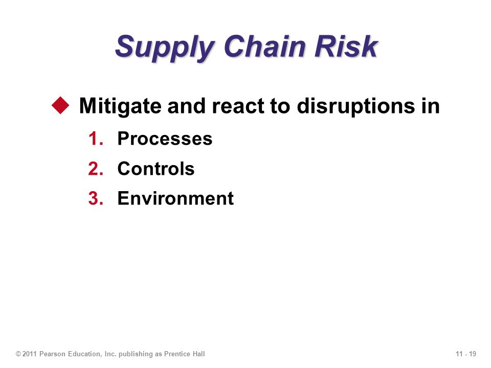 Supply Chain Risk Mitigate and react to disruptions in Processes