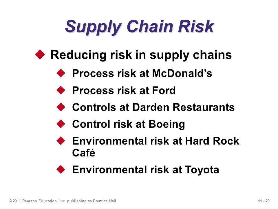 Supply Chain Risk Reducing risk in supply chains