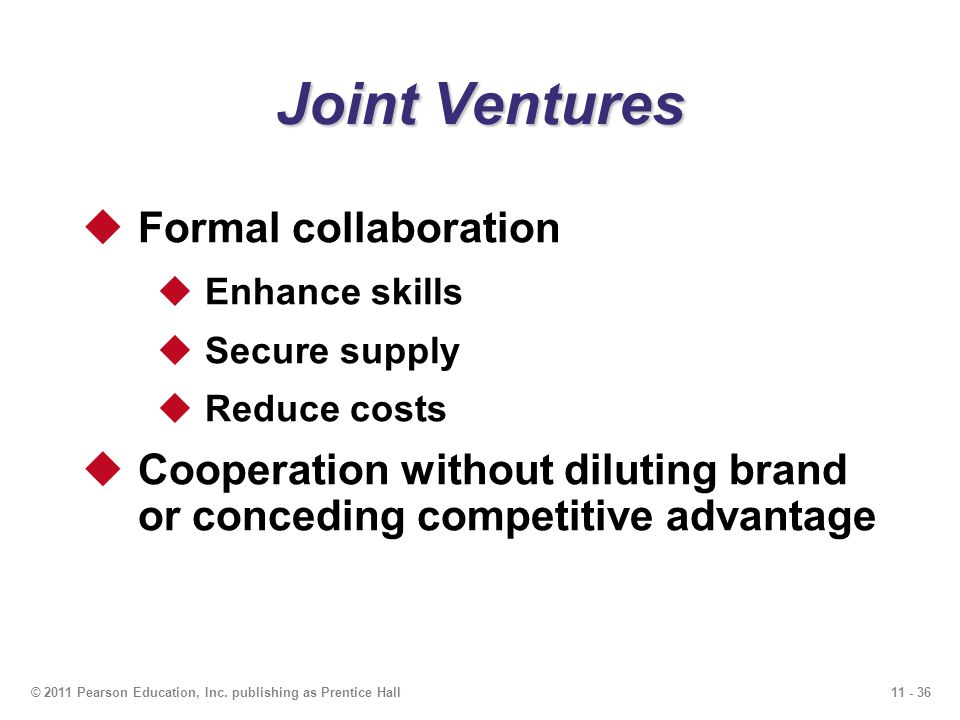 Joint Ventures Formal collaboration