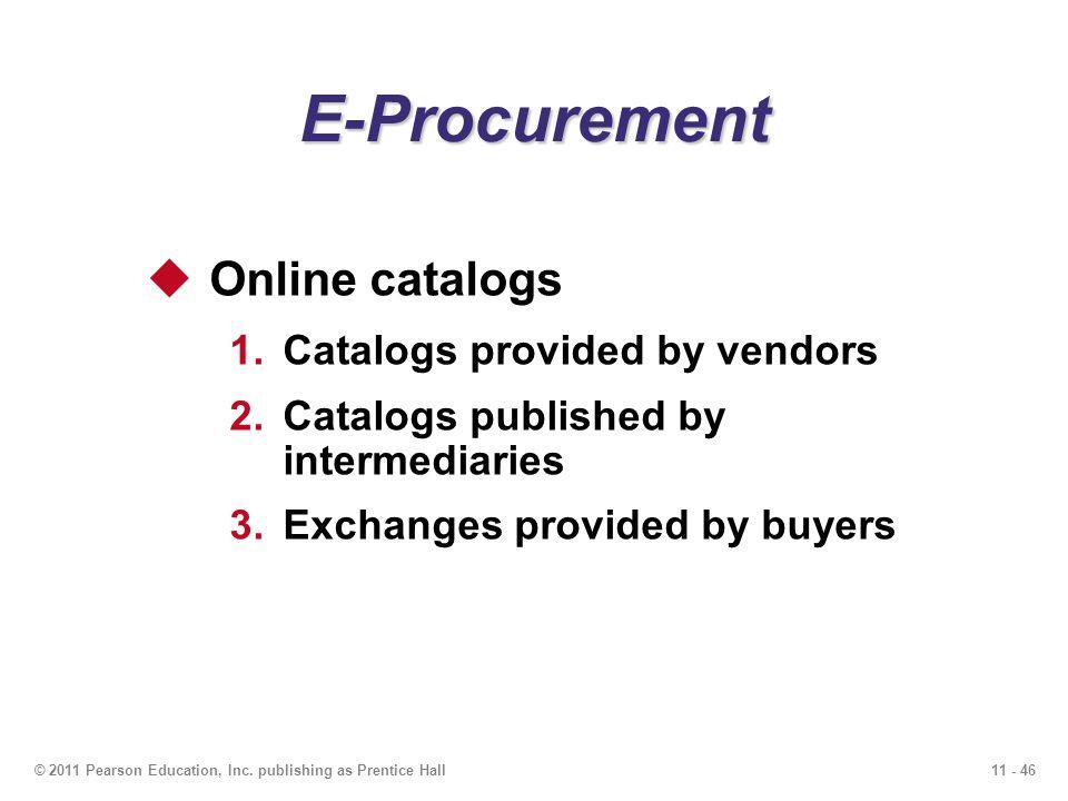 E-Procurement Online catalogs Catalogs provided by vendors