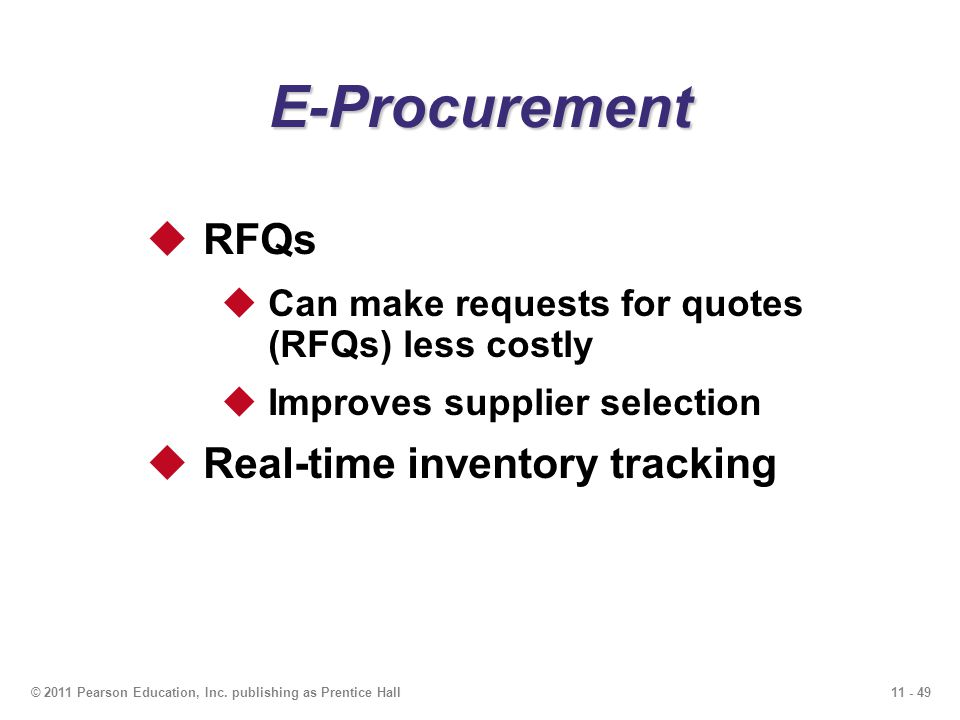E-Procurement RFQs Real-time inventory tracking