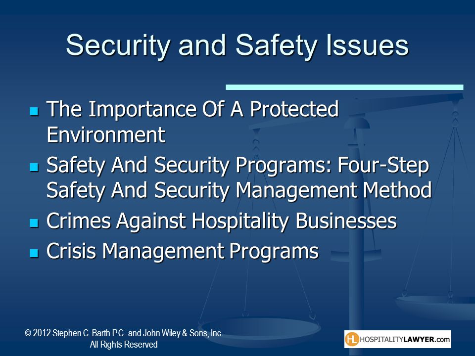 Security and Safety Issues