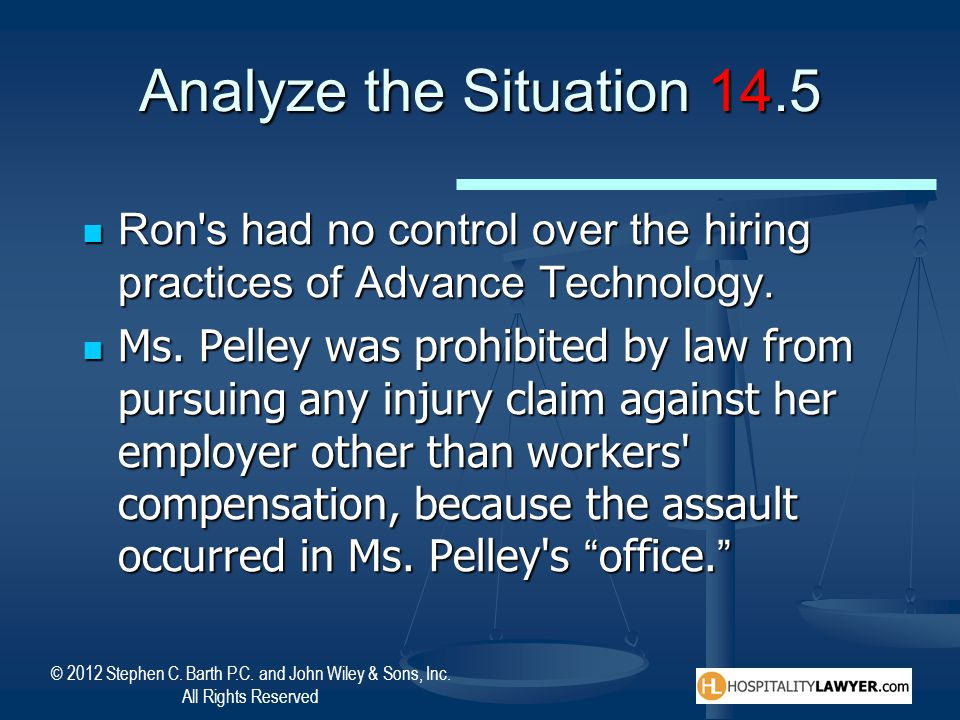 Analyze the Situation 14.5 Ron s had no control over the hiring practices of Advance Technology.