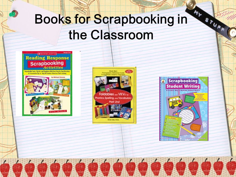 Books for Scrapbooking in the Classroom
