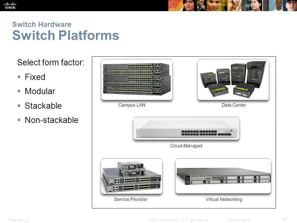 Switch Hardware Switch Platforms