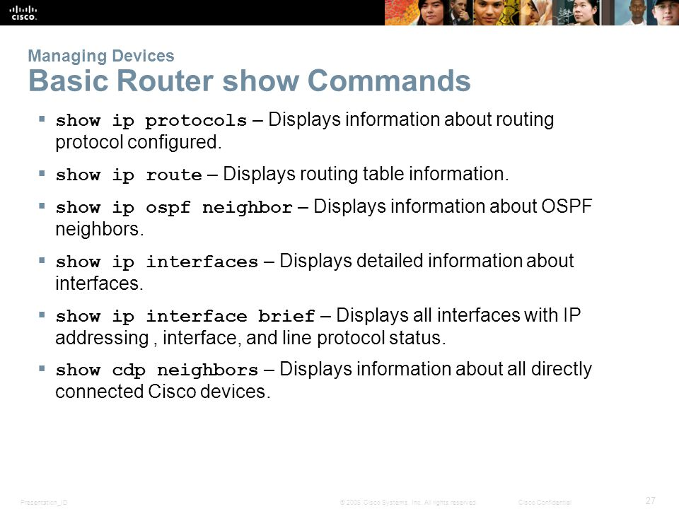 Managing Devices Basic Router show Commands