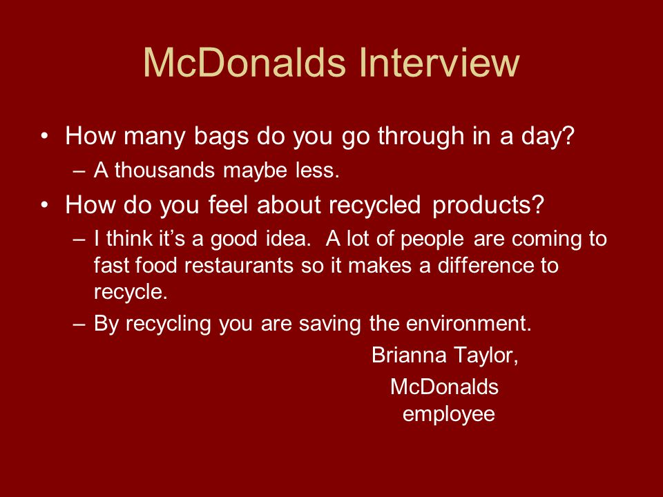 McDonalds Interview How many bags do you go through in a day