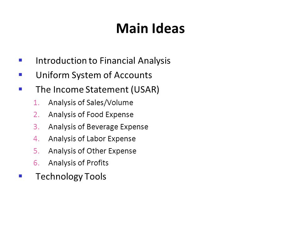 Main Ideas Introduction to Financial Analysis