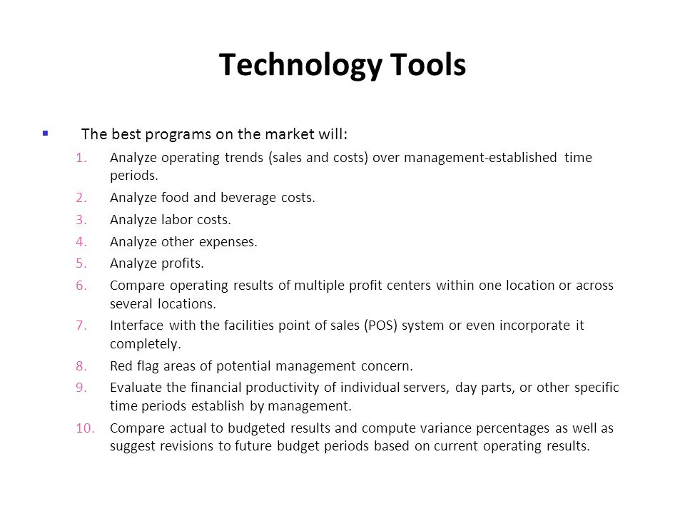 Technology Tools The best programs on the market will: