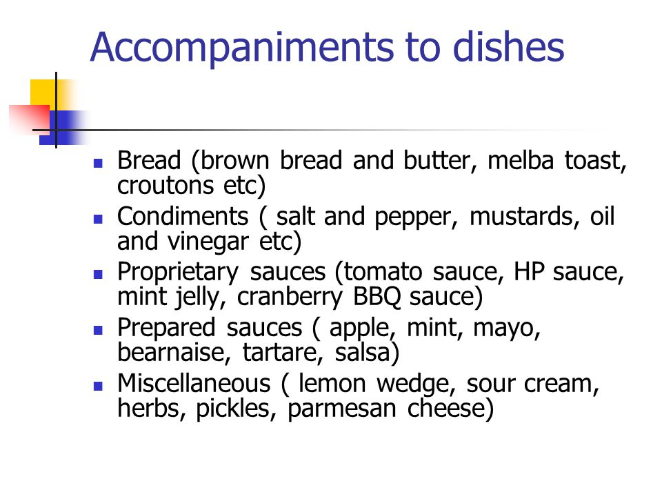 Accompaniments to dishes