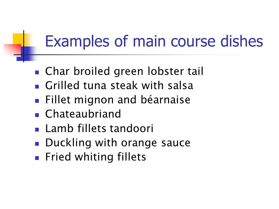 Examples of main course dishes