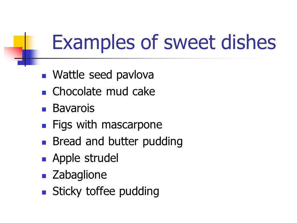 Examples of sweet dishes