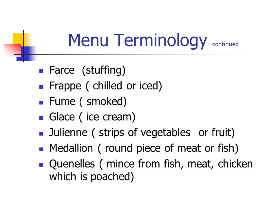 Menu Terminology continued
