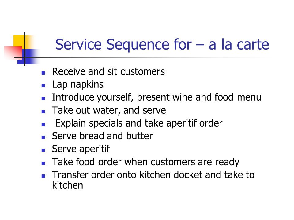 Service Sequence for – a la carte