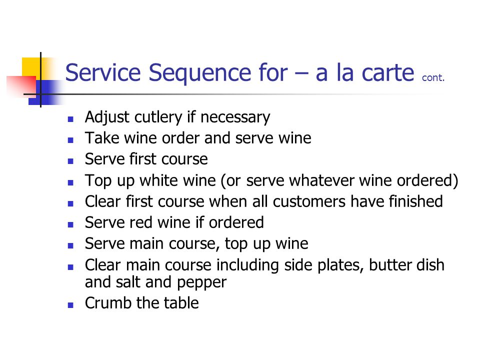Service Sequence for – a la carte cont.