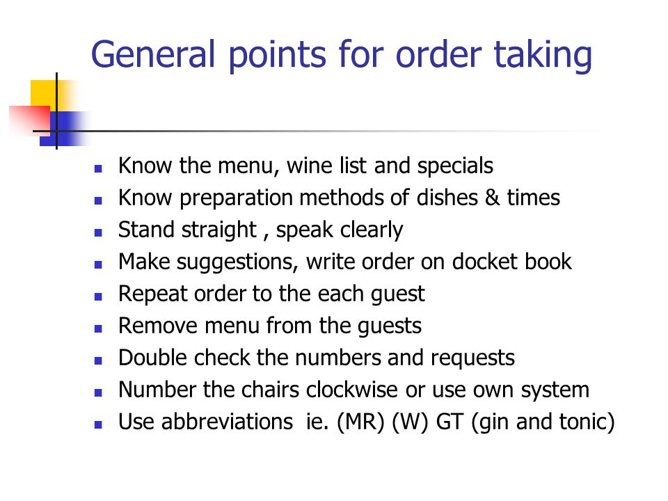 General points for order taking