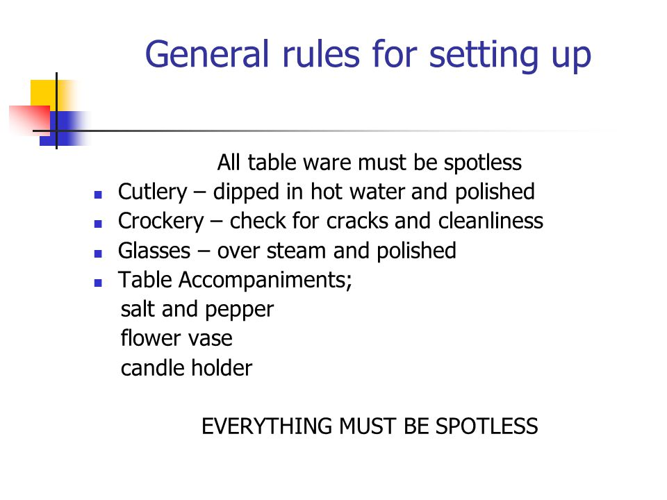 General rules for setting up