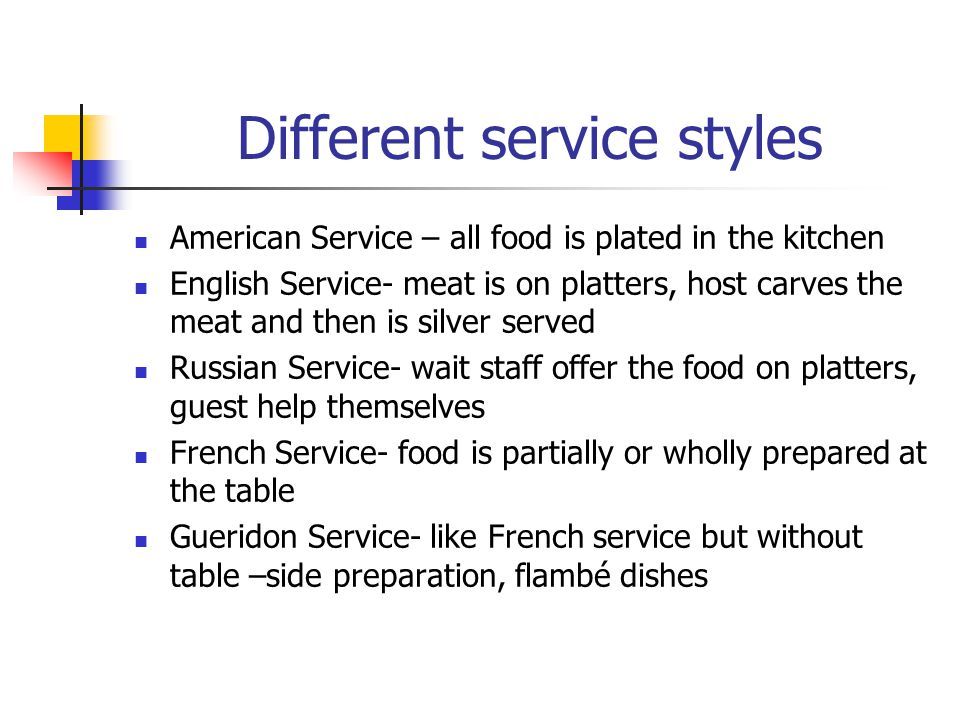 Different service styles