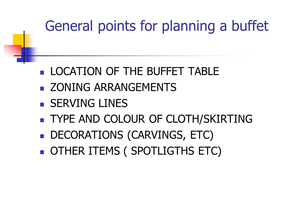 General points for planning a buffet