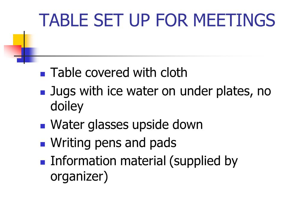 TABLE SET UP FOR MEETINGS