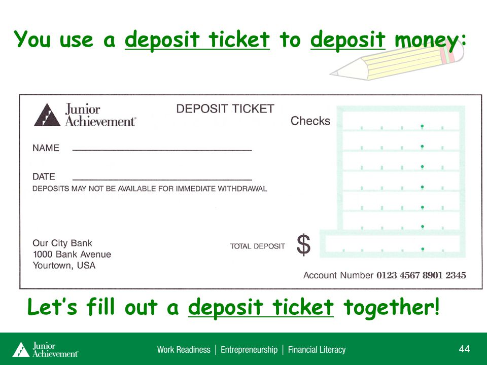You can write a check to withdraw money: