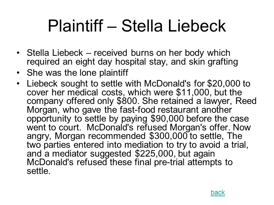 Plaintiff – Stella Liebeck