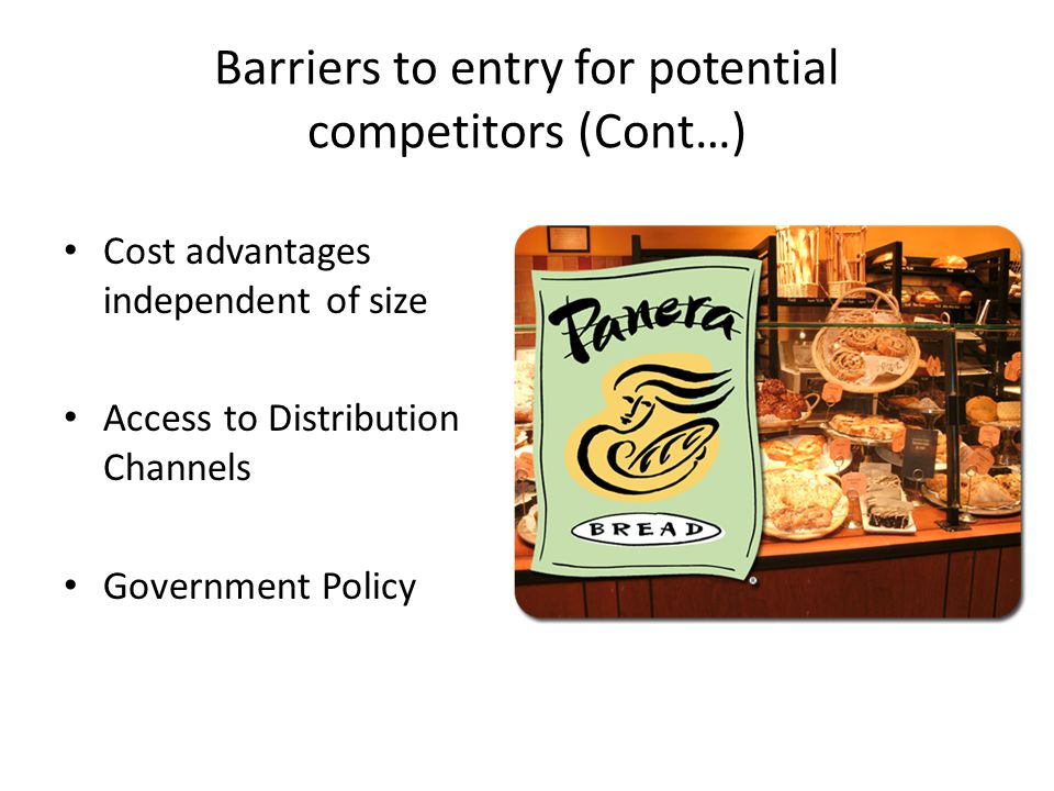 Barriers to entry for potential competitors (Cont…)