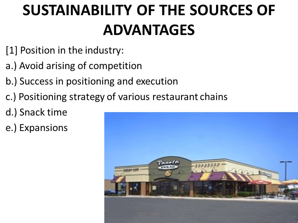 SUSTAINABILITY OF THE SOURCES OF ADVANTAGES
