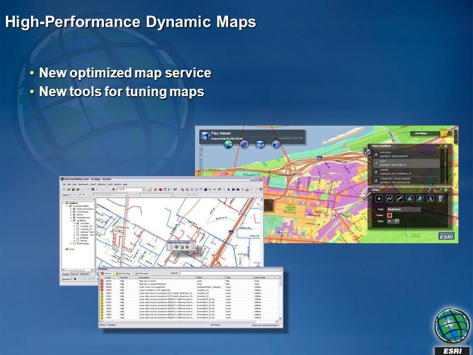 High-Performance Dynamic Maps