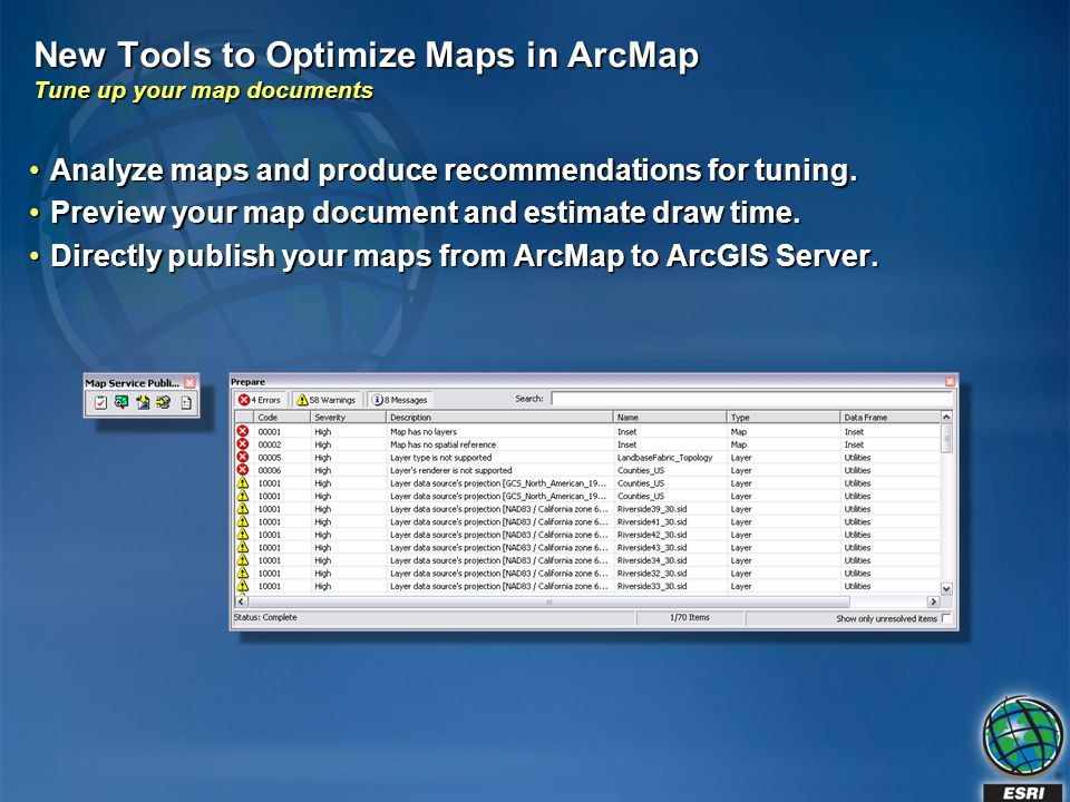 New Tools to Optimize Maps in ArcMap Tune up your map documents