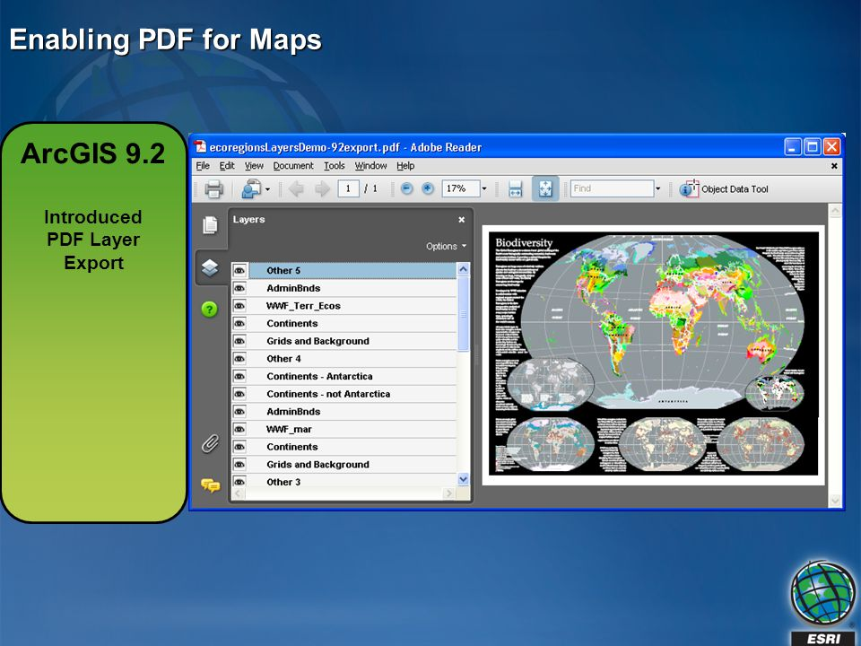 Enabling PDF for Maps ArcGIS 9.2 Introduced PDF Layer Export
