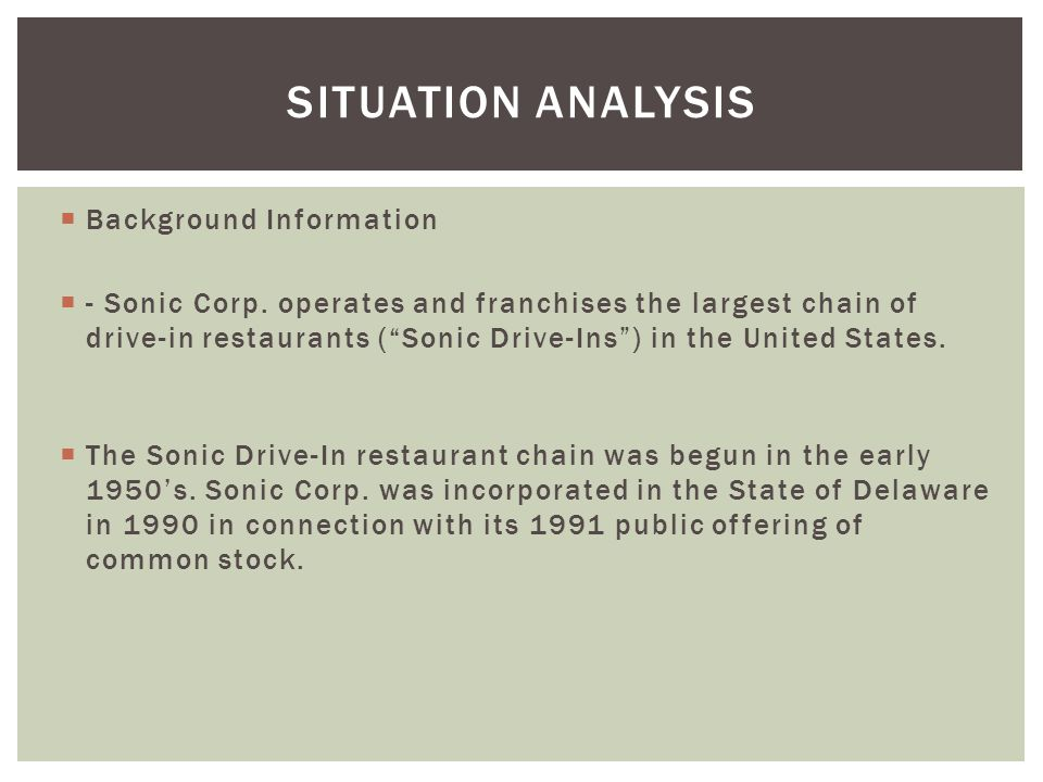 Situation Analysis Background Information