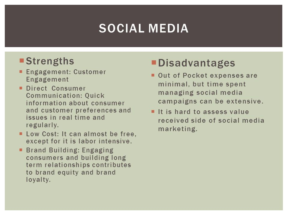 Social Media Disadvantages Strengths