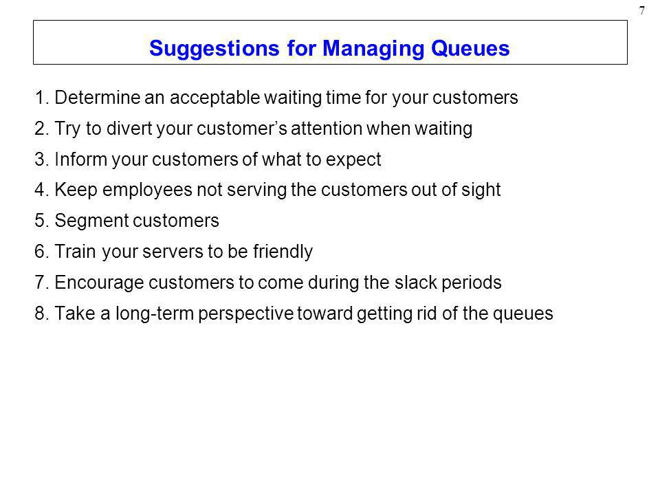 Suggestions for Managing Queues