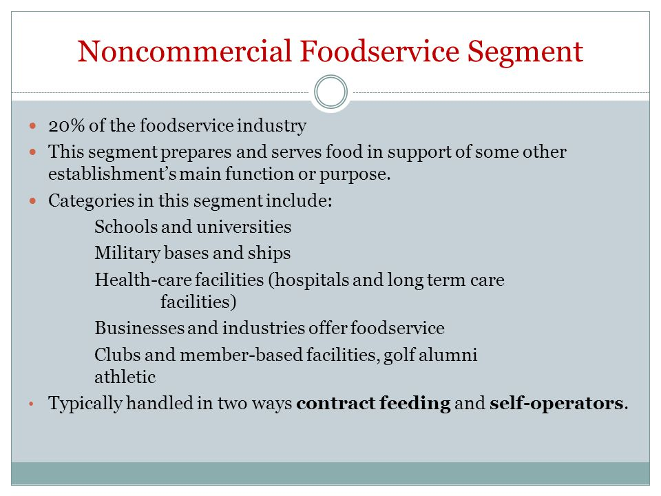Noncommercial Foodservice Segment